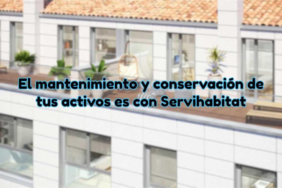 Mantenimiento y conservación de activos con Servihabitat